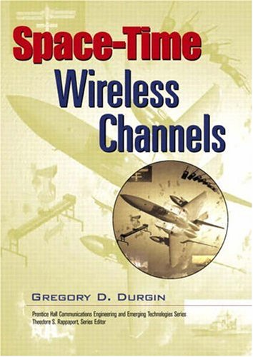 9780130656476: Space-Time Wireless Channels