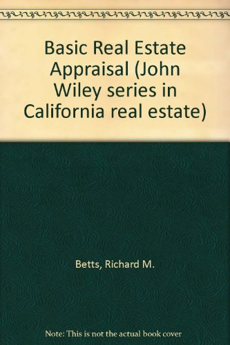 9780130656995: Basic Real Estate Appraisal (John Wiley series in California real estate)