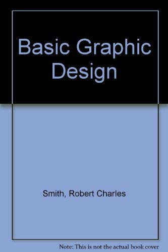 9780130658142: Basic Graphic Design
