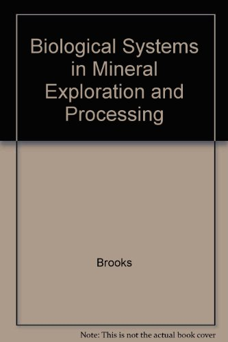 9780130658715: Biological Systems in Mineral Exploration and Processing