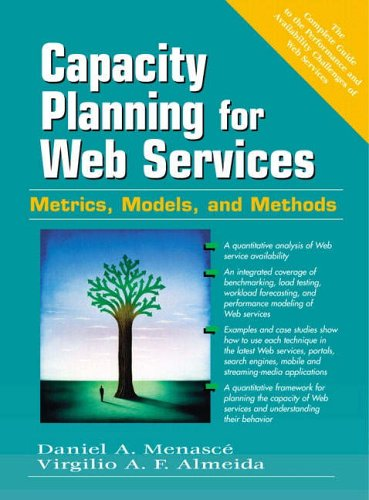 9780130659033: Capacity Planning for Web Performance: Metrics, Models and Methods