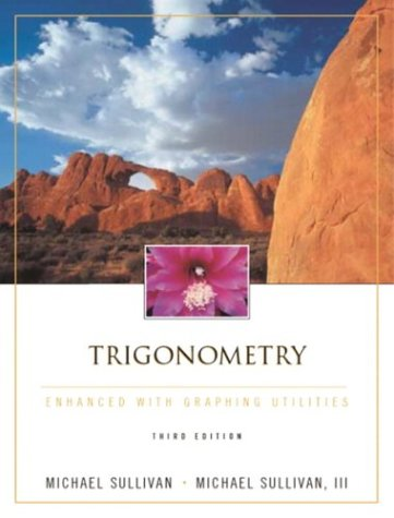 9780130659149: Trigonometry Enhanced with Graphing Utilities (3rd Edition)