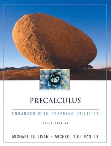 9780130659156: Precalculus Enhanced With Graphing Utilities (3rd