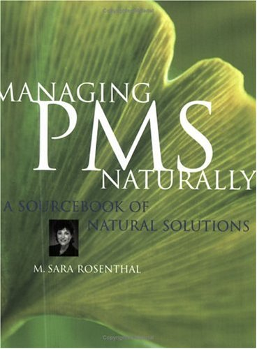 9780130659781: Managing PMS Naturally A Sourcebook of Natural Solutions
