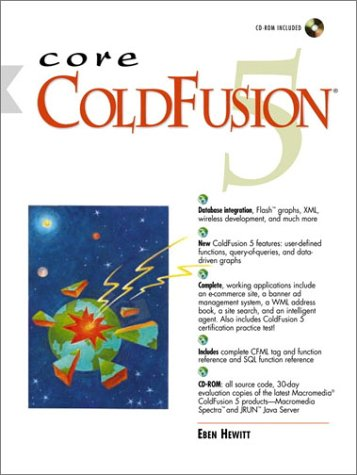9780130660619: Core ColdFusion 5 (With CD-ROM)