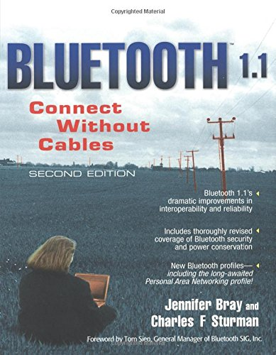 9780130661067: Bluetooth 1.1: Connect Without Cables (2nd Edition)