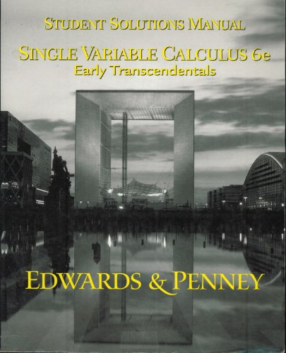 9780130661555: Single Variable Calculus: Early Transcendentals, Student Solutions Manual