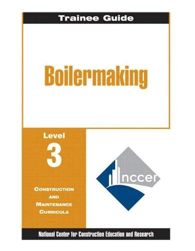 9780130661654: Boilermaking: Trainee Guide Level 3