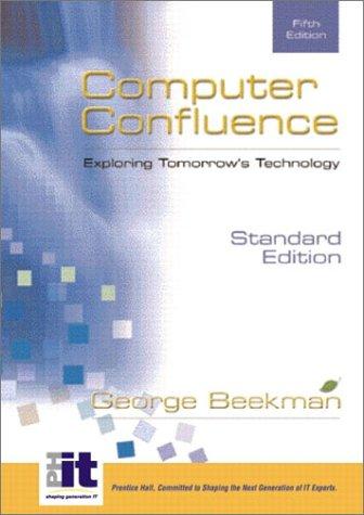 9780130661883: Computer Confluence: Exploring Tomorrow's Technology