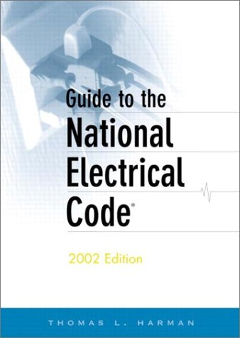 9780130662286: Guide to the National Electrical Code, 2002 Edition (9th Edition) (Guide to the National Electric Code)