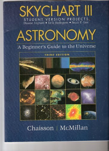 9780130662385: Skychart III Student Version Projects: Astronomy-A Beginner's Guide to the Universe 3/e