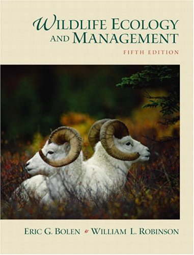 Wildlife Ecology and Management (5th Edition): BOLEN