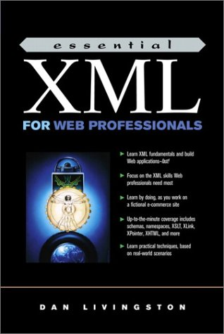 9780130662545: Essential XML for Web Professionals