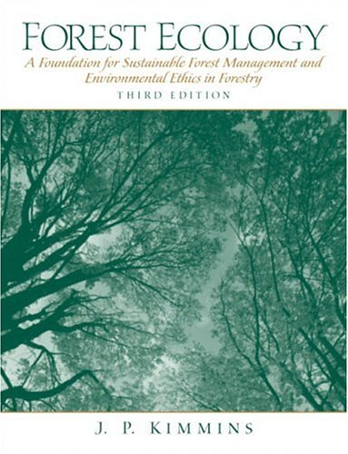 9780130662583: Forest Ecology: A Foundation for Sustainable Forest Management and Environmental Ethics in Forestry