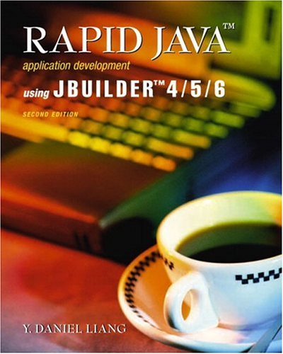 9780130665508: Rapid Java Application Development Using JBuilder 4/5/6 (2nd Edition)