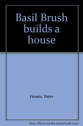 9780130666628: Basil Brush builds a house
