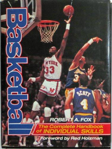 9780130667960: Basketball: The Complete Handbook of Individual Skills