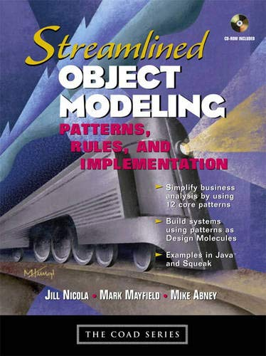 9780130668394: Streamlined Object Modeling: Patterns, Rules, and Implementation (The Coad Series)
