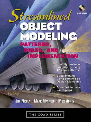9780130668394: Streamlined Object Modeling: Patterns, Rules and Implementation (Coad Series)