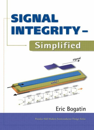 9780130669469: Signal Integrity Simplified (Prentice Hall Modern Semiconductor Design Series)