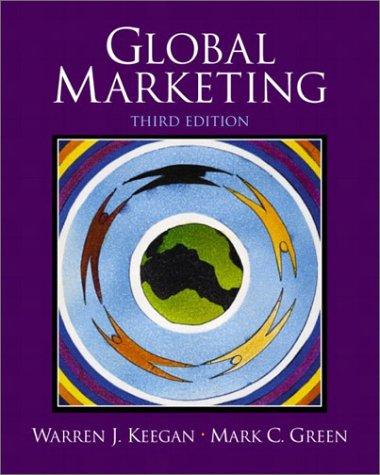 Global Marketing (3rd Edition): Warren J. Keegan; Mark Green