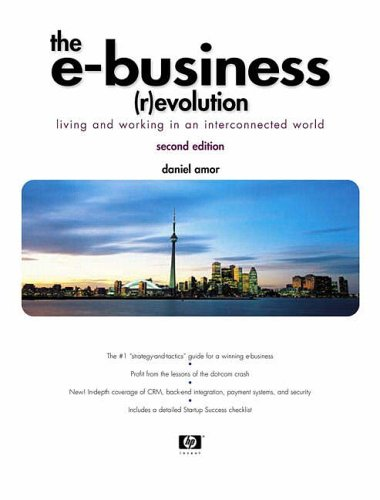 9780130670397: The E-Business (R)evolution: Living and Working in an Interconnected World (2nd Edition)