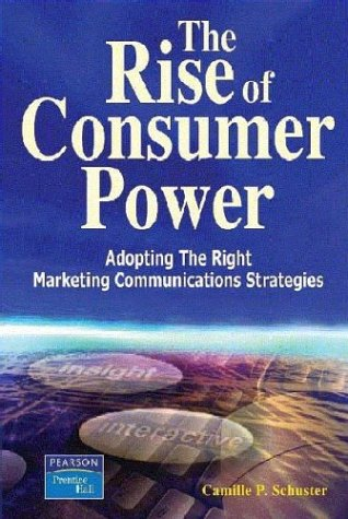 9780130670434: The Rise of Consumer Power