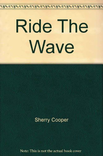 9780130670878: Ride the Wave: Taking Control in a Turbulent Financial Age