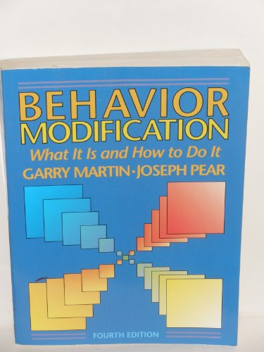 9780130671660: Behavior Modification: What it is and How to Do it