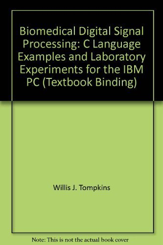 9780130672162: Biomedical Digital Signal Processing: C Language Examples and Laboratory Experiments for the IBM PC