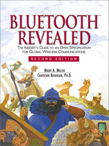 9780130672377: Bluetooth Revealed: The Insider's Guide to an Open Specification for Global Wireless Communications (2nd Edition)