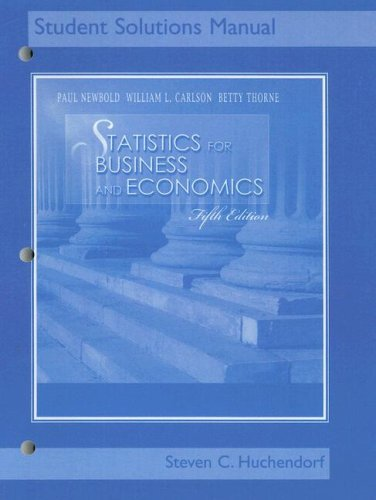 Statistics for Business and Economics: Student Solutions: Huchendorf, Steven C;