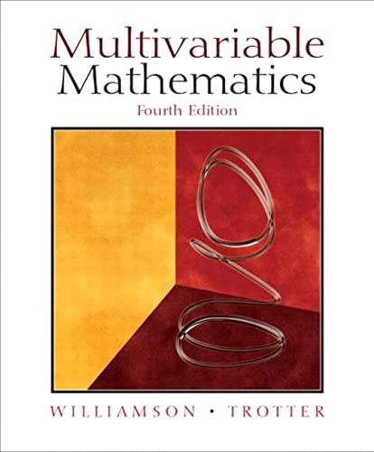 Multivariable Mathematics (4th Edition): Richard E. Williamson, Hale F. Trotter