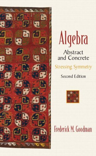 9780130673428: Algebra: Abstract and Concrete