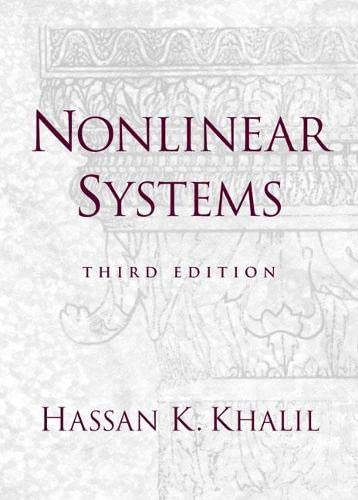 Nonlinear Systems (3rd Edition): Khalil, Hassan K.