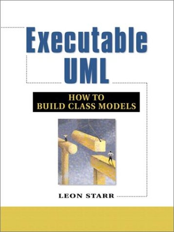 9780130674791: Executable UML How to Build Class Models