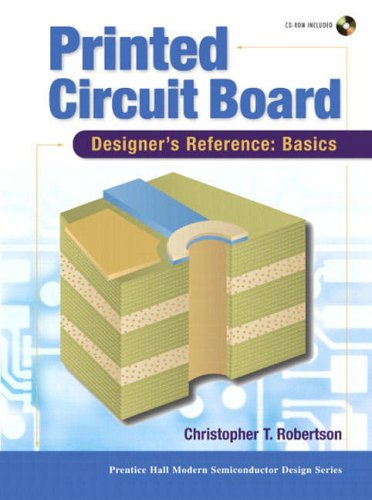 9780130674814: Printed Circuit Board Designer's Reference; Basics