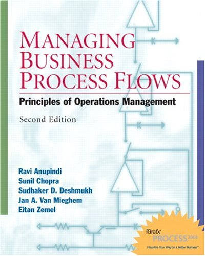 Managing Business Process Flows (2nd Edition): Anupindi, Ravi, Zemel,