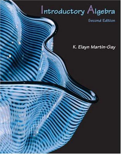 Introductory Algebra (2nd Edition): K. Elayn Martin-Gay