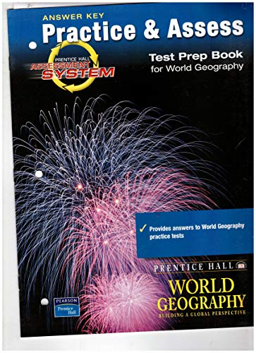 9780130678041: Answer Key Practice & Assess (Test Prep Book for World Geography)