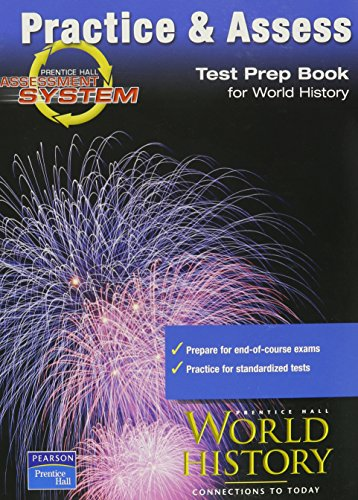 9780130678058: Practice & Assess (Test Prep Book For World History)