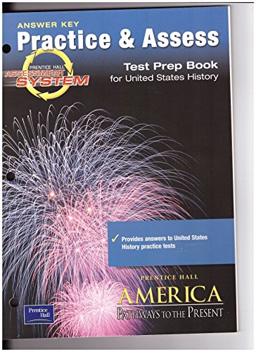 9780130678089: Answer Key Practice & Assess Test Prep Book (Prentice Hall America Pathways to the Present)