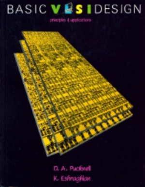 9780130678515: Basic VLSI Design: Principles and Applications