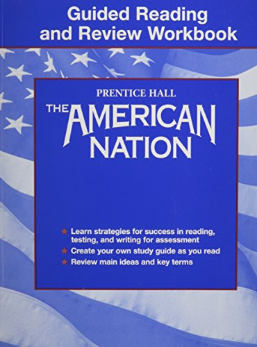 9780130678713: American Nation : Guided Reading and Review WORKBOOK