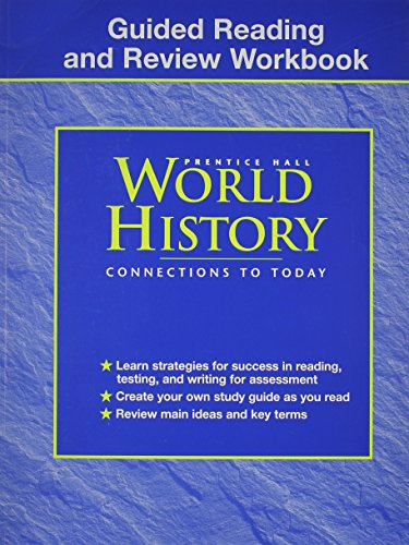 Guided Reading and Review Workbook Prentice Hall World History Connections To Today: HALL, PRENTICE