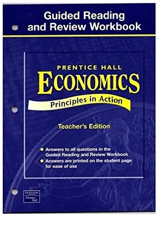 9780130679482: Economics: Principles in Action- Guided Reading and Review Workbook, Teacher's Edition