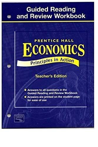 9780130679482: Economics: Principles in Action, Teacher's Edition