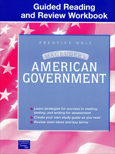 MAGRUDER'S AMERICAN GOVERNMENT GUIDED READING AND REVIEW: HALL, PRENTICE
