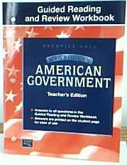 Guided Reading and Review Workbook, MaGruders American Government, Teacher's Edition: ...
