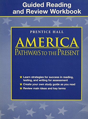 9780130679642: America: Pathways to the Present Guided Reading and Review Workbook